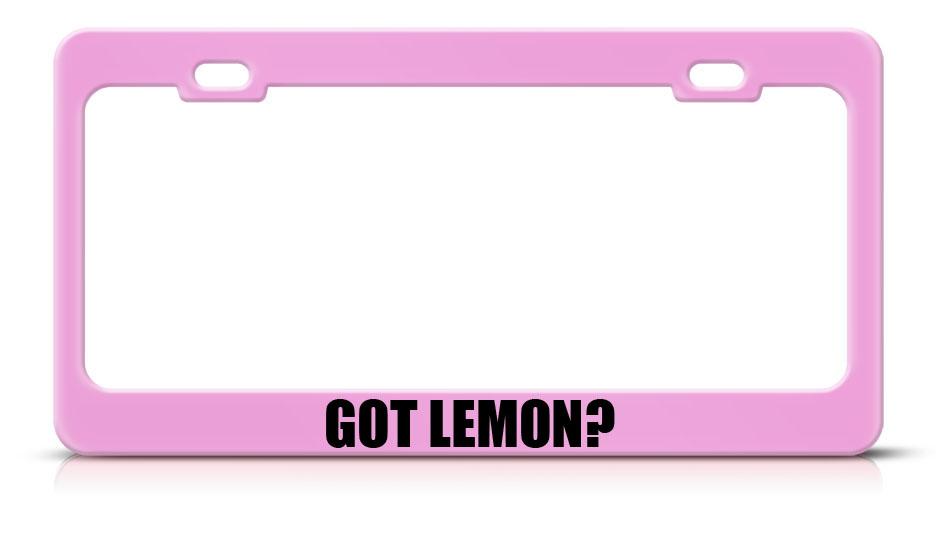 Speedy Pros Got Lemon? Food Drink Metal Steel License Plate Frame Tag Border at Sears.com